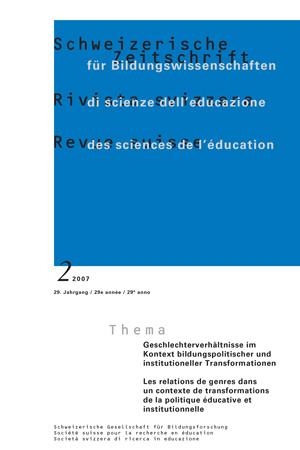 View Vol. 29 No. 2 (2007): Geschlechterverhältnisse im Kontext bildungspolitischer und institutioneller Transformationen